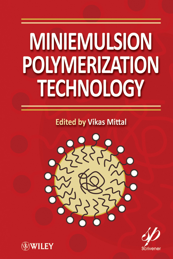 Vikas Mittal Miniemulsion Polymerization Technology ISBN: 9780470922347 the handbook of inter firm technology transfer