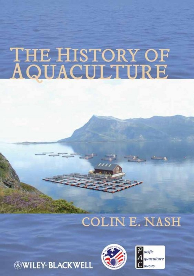 Colin Nash The History of Aquaculture the complete history of middle earth