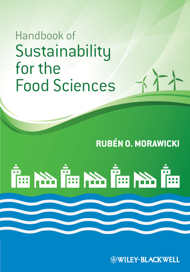 Rubén Morawicki O. Handbook of Sustainability for the Food Sciences avent 82050