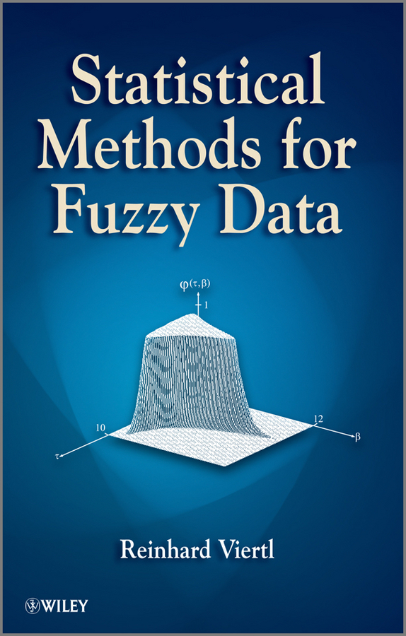 Reinhard Viertl Statistical Methods for Fuzzy Data braun 10b