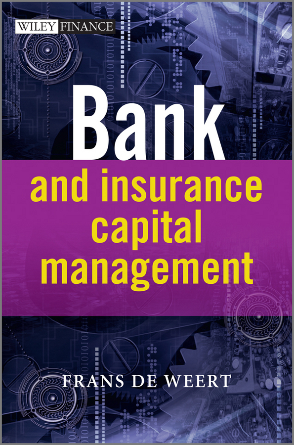 Frans Weert de Bank and Insurance Capital Management juan stegmann pablo strategic value management stock value creation and the management of the firm