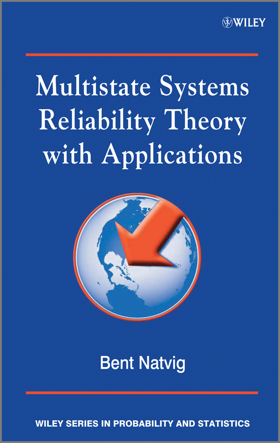 Bent  Natvig Multistate Systems Reliability Theory with Applications bertsch power and policy in communist systems paper only