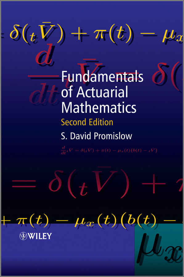 S. Promislow David. Fundamentals of Actuarial Mathematics