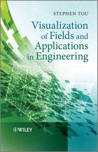 Stephen  Tou - Visualization of Fields and Applications in Engineering