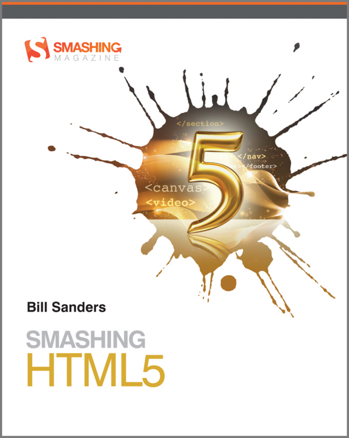 Bill Sanders Smashing HTML5 jeremy osborn html5 digital classroom book and video training