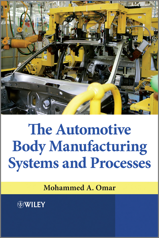 Mohammed Omar A. The Automotive Body Manufacturing Systems and Processes fzt751 automotive computer board