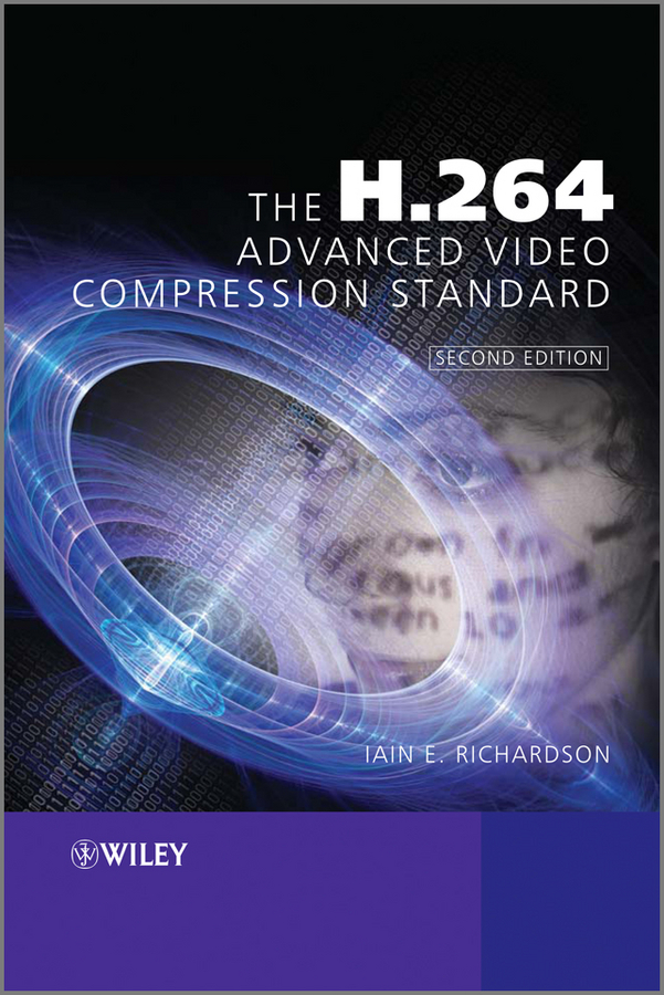Iain Richardson E. The H.264 Advanced Video Compression Standard