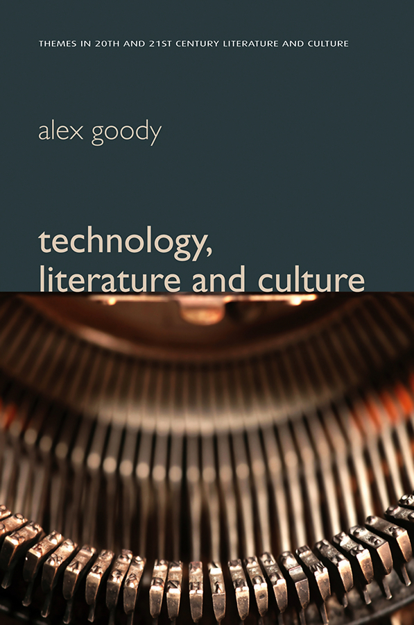 Alex Goody Technology, Literature and Culture confluence – the nature of technology and the remaking of the rhone