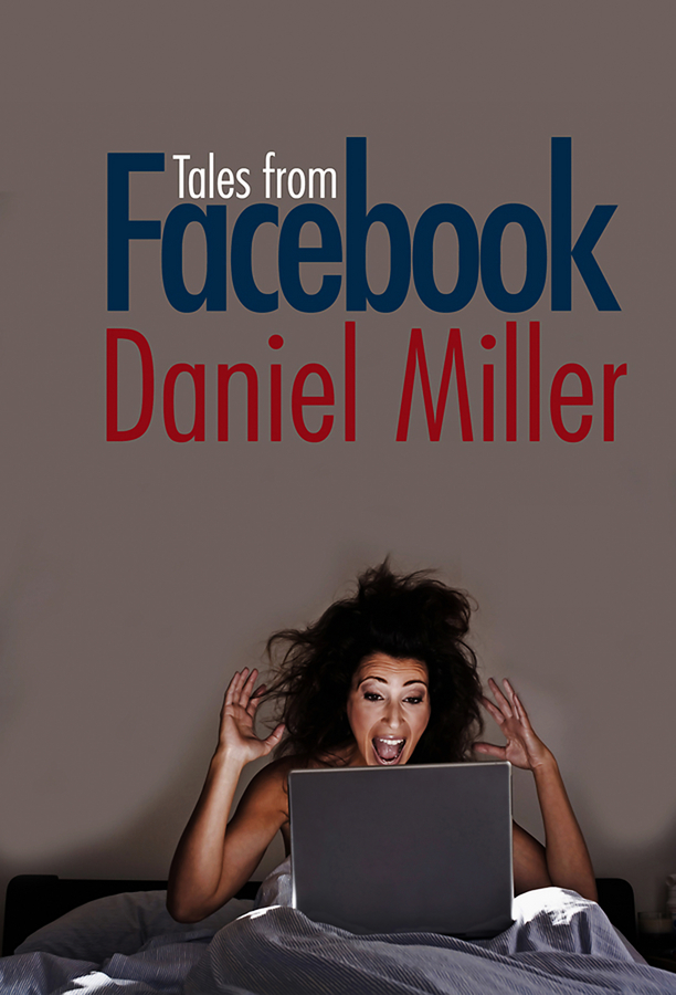 Daniel  Miller Tales from Facebook isaiah hankel black hole focus how intelligent people can create a powerful purpose for their lives