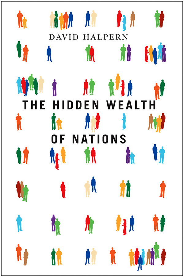 David  Halpern The Hidden Wealth of Nations a van soest explaining subjective well being the role of victimization trust health and social norms