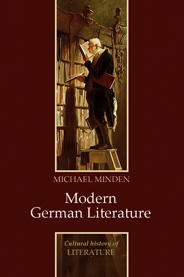 Michael Minden Modern German Literature lateness and modern european literature