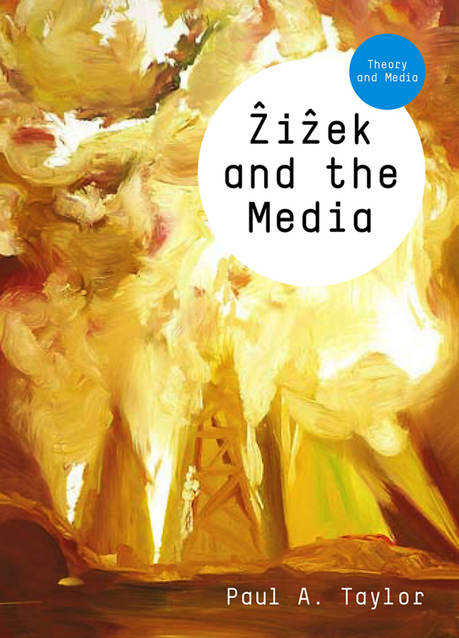 Paul Taylor A. Zizek and the Media paul a  samuelson the price of