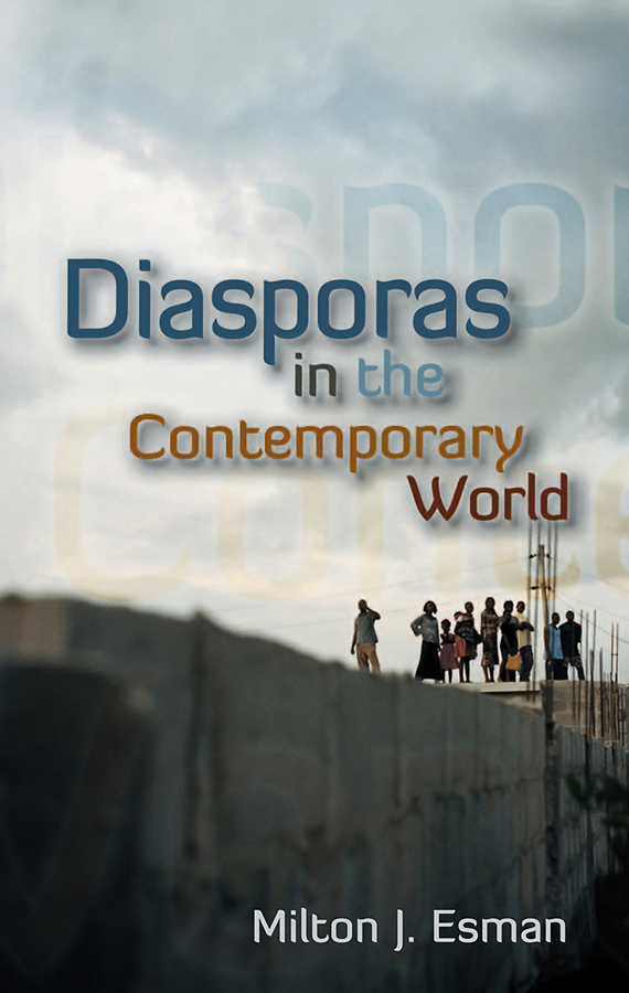 Milton Esman J. Diasporas in the Contemporary World gender culture and politics in punjab a perspective