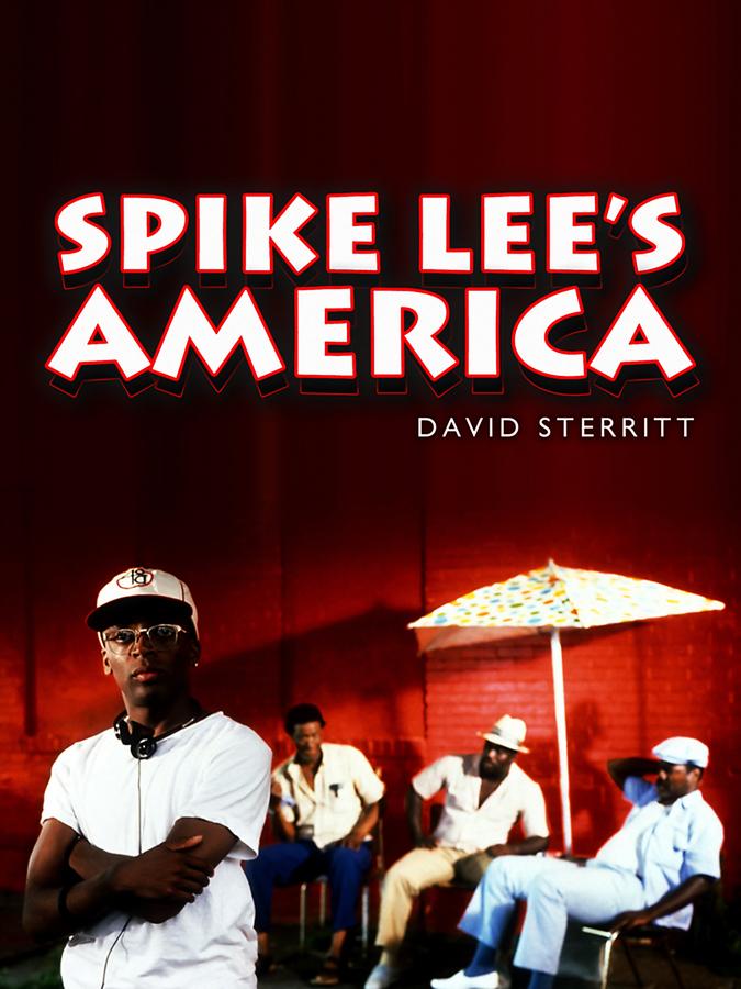 David Sterritt Spike Lee's America