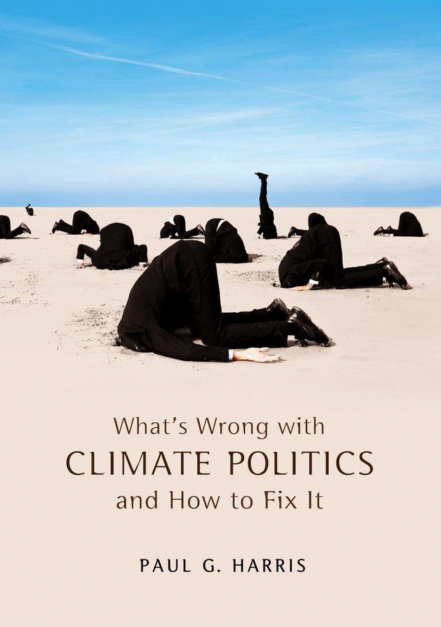 Paul Harris G. What's Wrong with Climate Politics and How to Fix It strategies for adapting to climate change by livestock farmers