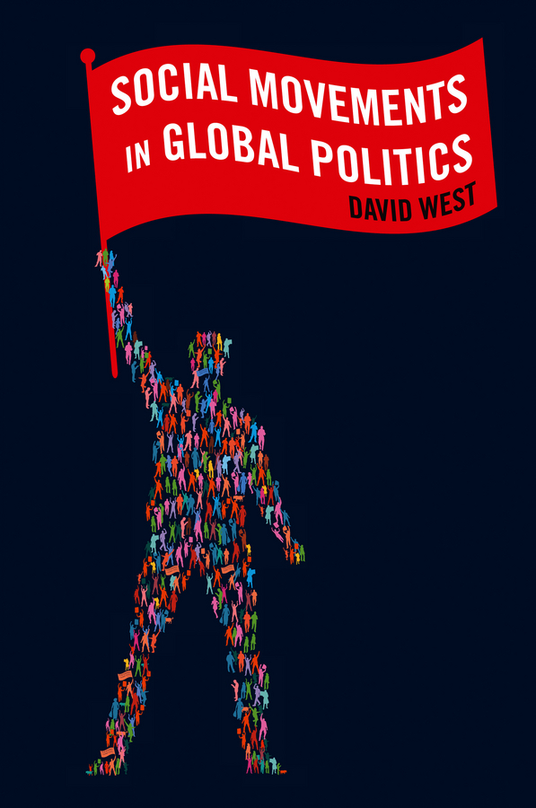 David West Social Movements in Global Politics ISBN: 9780745678993 israel and the politics of jewish identity