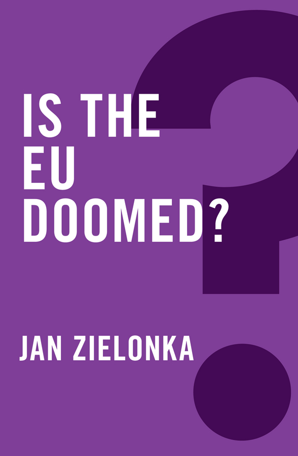 Jan Zielonka Is the EU Doomed? цена
