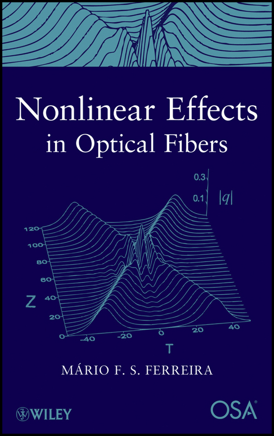Mario Ferreira F. Nonlinear Effects in Optical Fibers деловой костюм effects of color 044