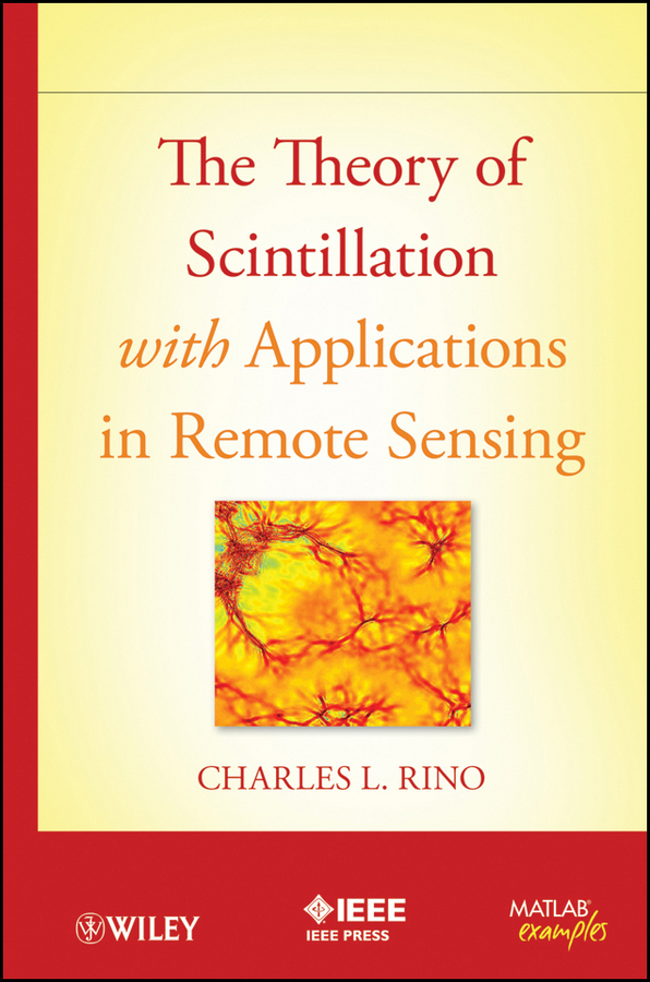 Charles Rino The Theory of Scintillation with Applications in Remote Sensing ISBN: 9781118010204 d2 em used in good condition with free dhl ems