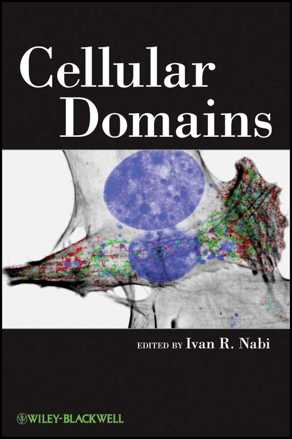 Ivan Nabi R. Cellular Domains