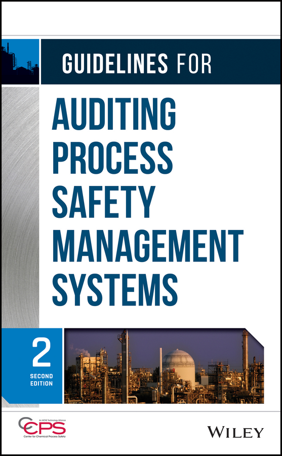CCPS (Center for Chemical Process Safety) Guidelines for Auditing Process Safety Management Systems ISBN: 9781118021613 conducting a knowledge audit