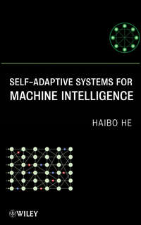 Haibo  He - Self-Adaptive Systems for Machine Intelligence