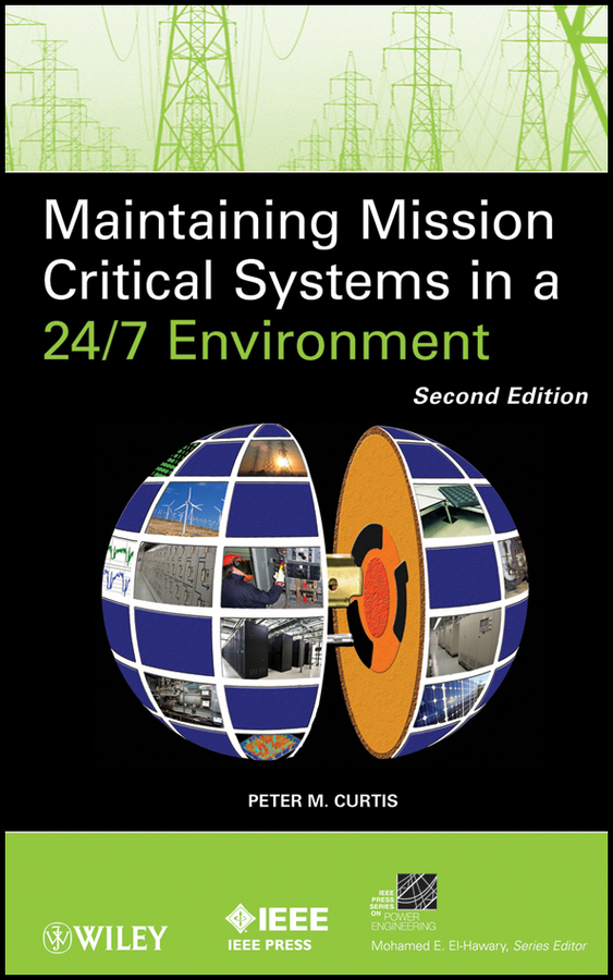 Peter Curtis M. Maintaining Mission Critical Systems in a 24/7 Environment bertsch power and policy in communist systems paper only