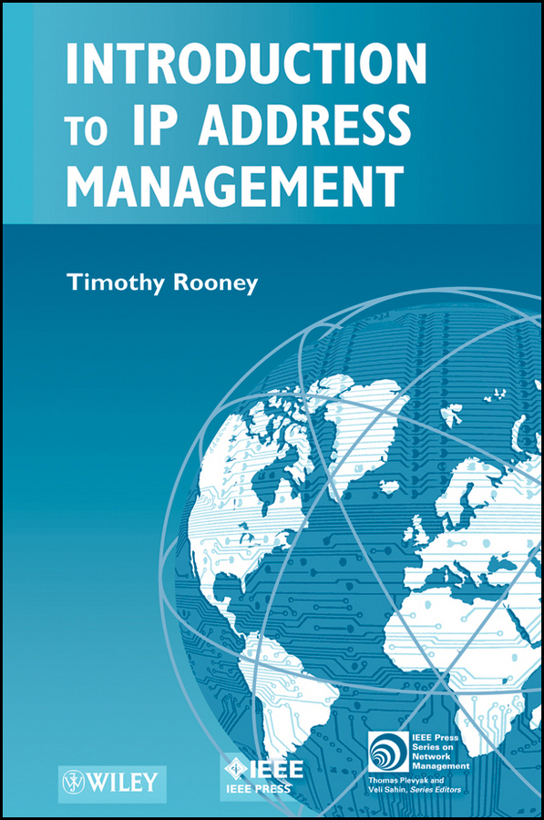 Timothy Rooney Introduction to IP Address Management