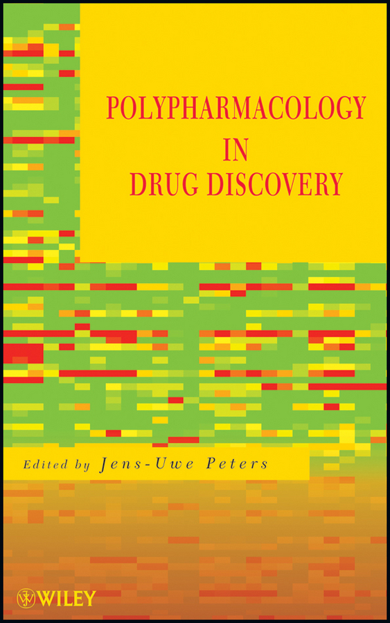 Jens-Uwe Peters Polypharmacology in Drug Discovery ISBN: 9781118098127 drug sickness