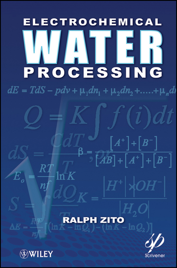 Ralph Zito Electrochemical Water Processing ISBN: 9781118104705 generation of surface structuring using electrochemical micromachining