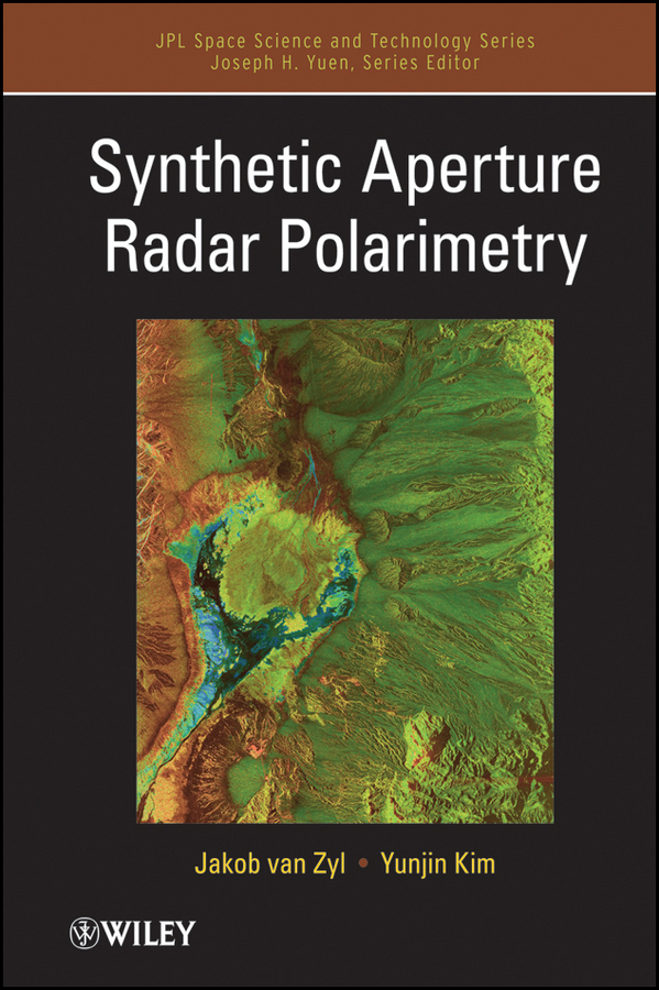 Jakob J. van Zyl Synthetic Aperture Radar Polarimetry ISBN: 9781118116074 verne j from the earth to the moon and round the moon isbn 9785521057641