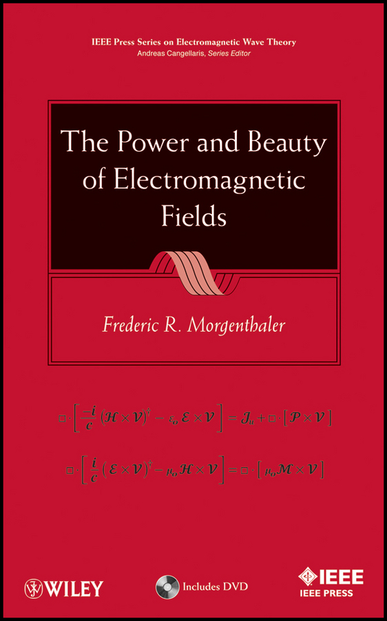 Frederic Morgenthaler R. The Power and Beauty of Electromagnetic Fields set theory for knowledge representation