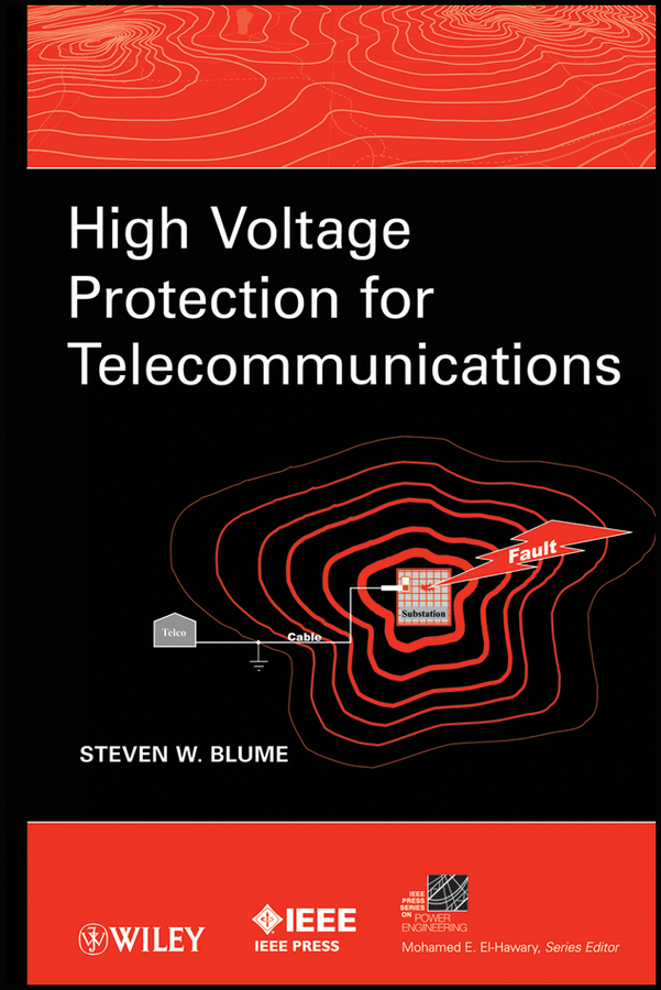 Steven Blume W. High Voltage Protection for Telecommunications steven  johnson the it professional s