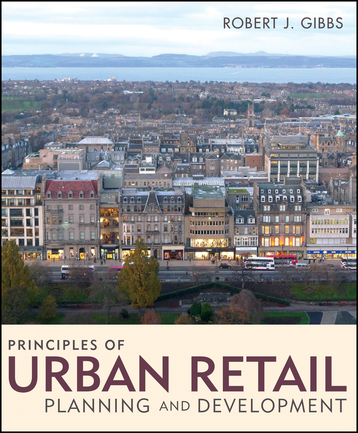 Robert Gibbs J. Principles of Urban Retail Planning and Development tourism and economic development in karnataka