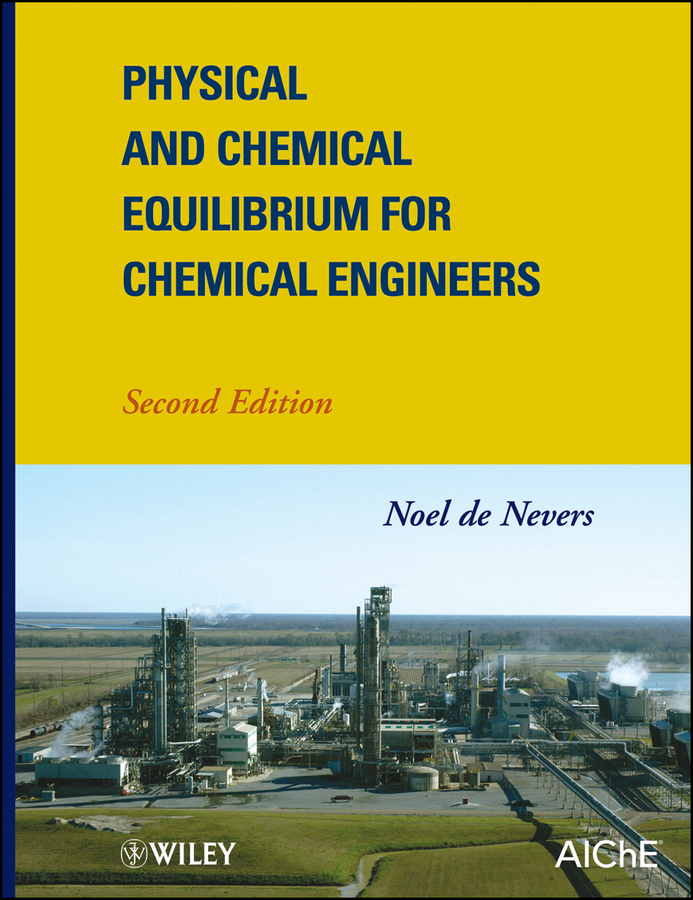 Noel Nevers de Physical and Chemical Equilibrium for Chemical Engineers free shipping old first of the same name paintings chinese edition book for adult