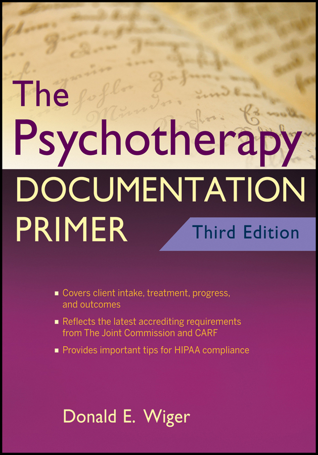 Donald Wiger E. The Psychotherapy Documentation Primer harriet wadeson art psychotherapy