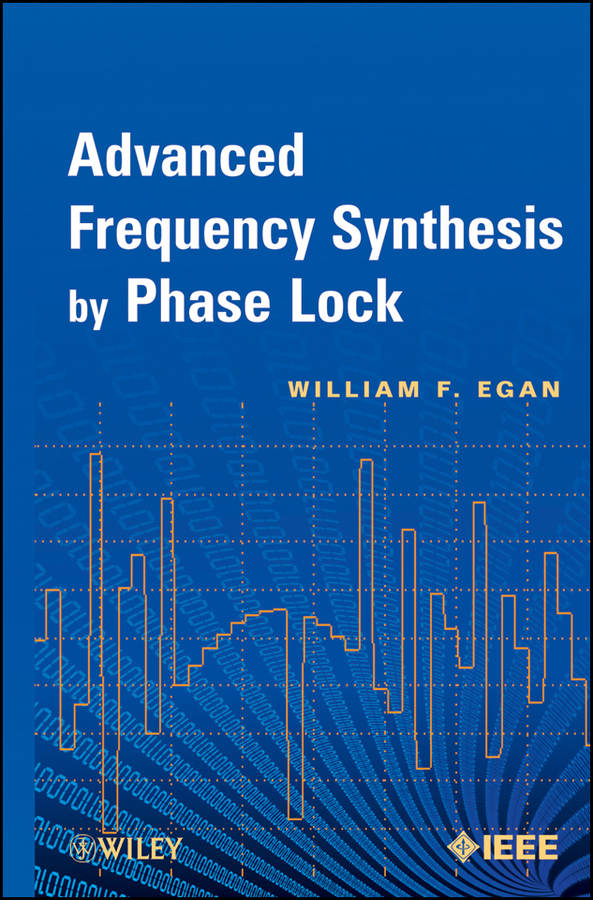 William Egan F. Advanced Frequency Synthesis by Phase Lock egan egan gi09t 3
