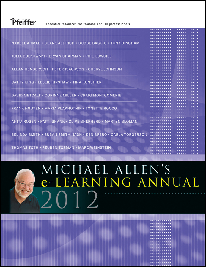 Michael Allen W. Michael Allen's 2012 e-Learning Annual nathaniel copsey tim haughton the jcms annual review of the european union in 2014