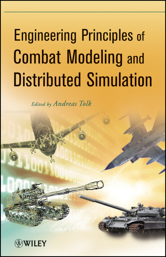 Andreas  Tolk Engineering Principles of Combat Modeling and Distributed Simulation modeling and analysis for supply chain network in web gis environment