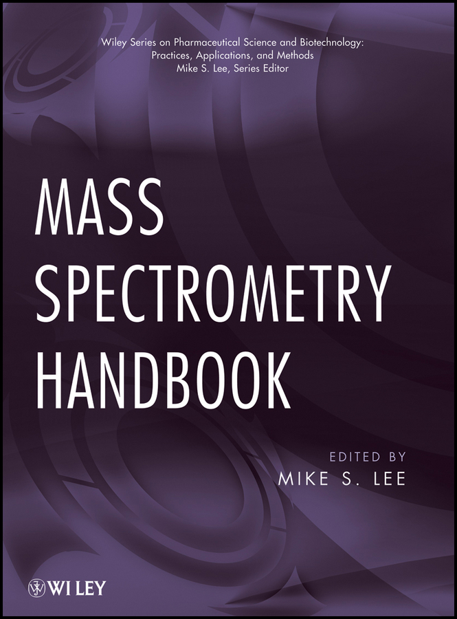 Mike Lee S. Mass Spectrometry Handbook handbooks in operations research and management science simulation 13
