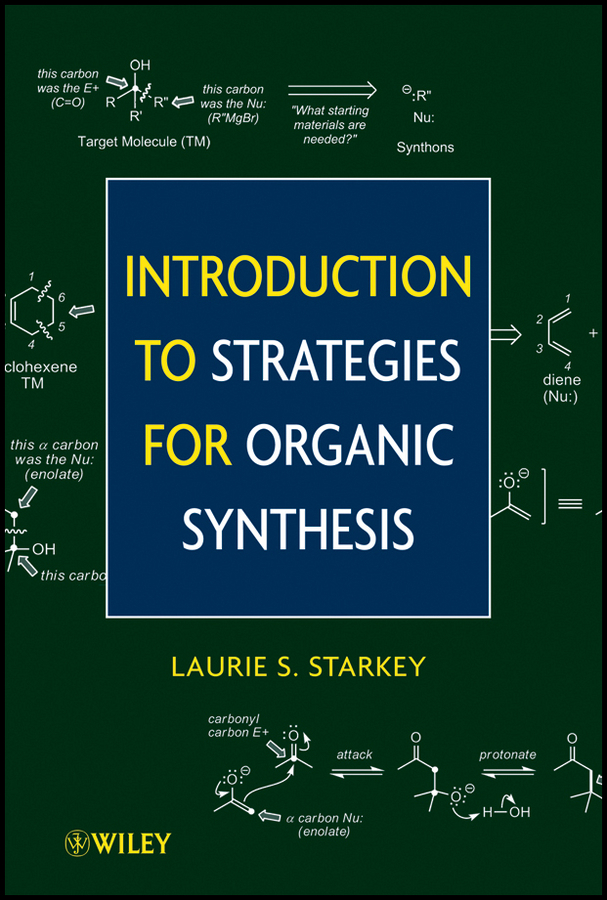 Laurie Starkey S. Introduction to Strategies for Organic Synthesis theilheimer synthetic methods of organic chemistry yearbook 1974