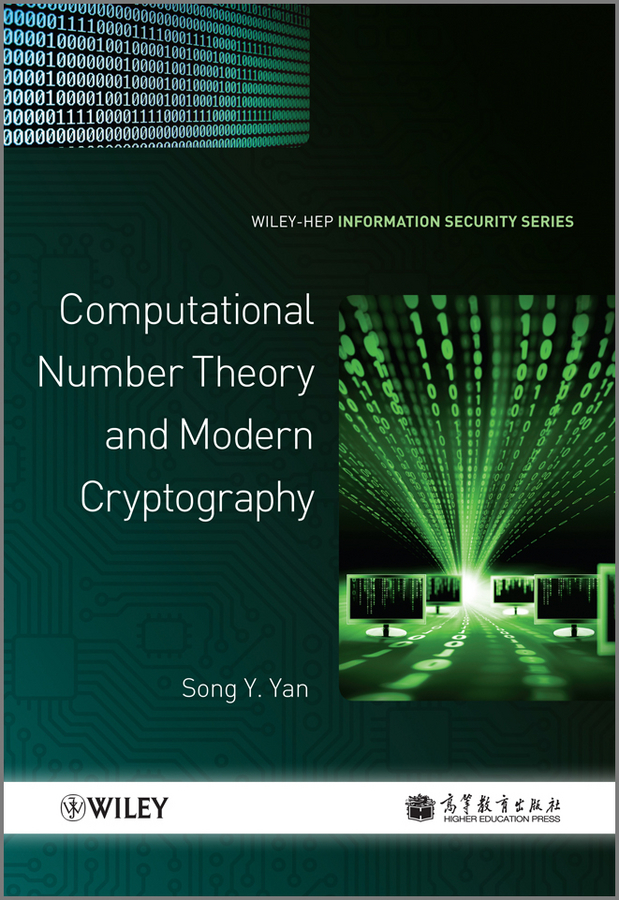 Song Yan Y. Computational Number Theory and Modern Cryptography elementary number theory with applications student solutions manual