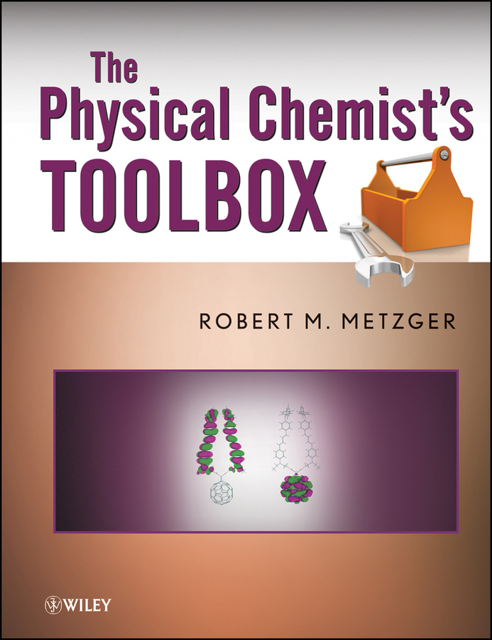Robert Metzger M. The Physical Chemist's Toolbox