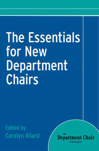 Carolyn  Allard - The Essentials for New Department Chairs