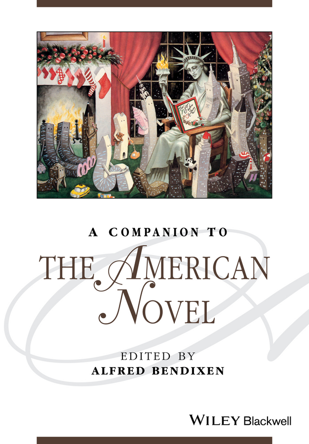 Alfred  Bendixen A Companion to the American Novel