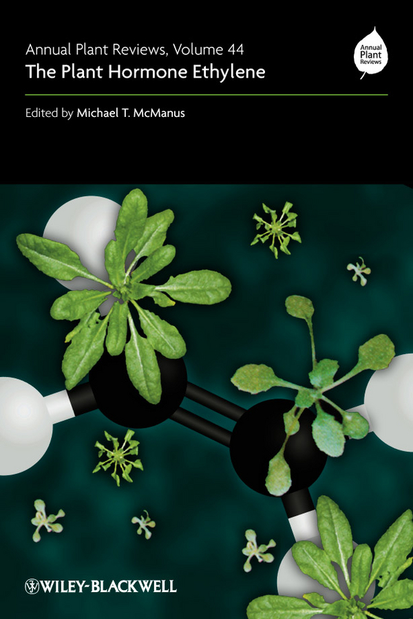 Michael McManus T. Annual Plant Reviews, The Plant Hormone Ethylene