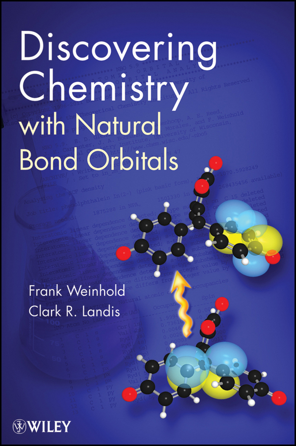 Frank  Weinhold Discovering Chemistry With Natural Bond Orbitals remote sensing inversion problems and natural hazards asradvances in space research volume 21 3