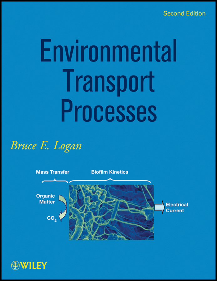 Bruce Logan E. Environmental Transport Processes culinary calculations