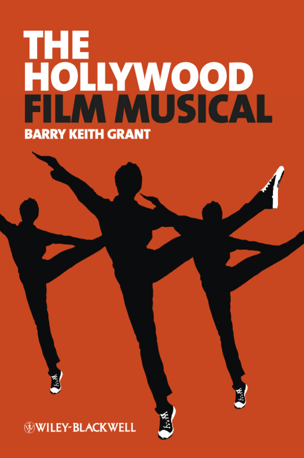Barry Grant Keith The Hollywood Film Musical aspects of refugee socio cultural integration