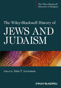 Alan Levenson T. - The Wiley-Blackwell History of Jews and Judaism